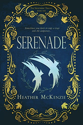 Serenade (Book One of The Nightmusic Trilogy) by Heather McKenzie