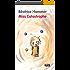 Miss Catastrophe: Un livre pour enfants rempli d'humour et d'optimisme (Les Romans)