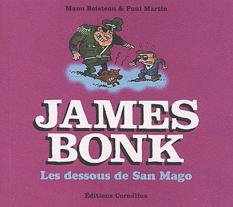 James Bonk Tome 2 : Les dessous de San Mago