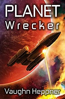 Planet Wrecker (Doom Star Book 5) by [Heppner, Vaughn]