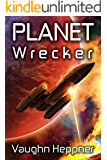 Planet Wrecker (Doom Star Book 5)