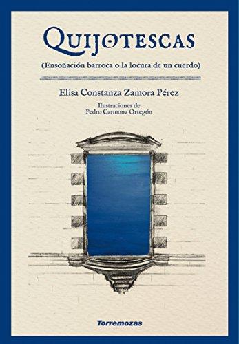 Quijotescas por Elisa Constanza Zamora Pérez