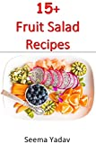15+ Fruit Salad Recipes