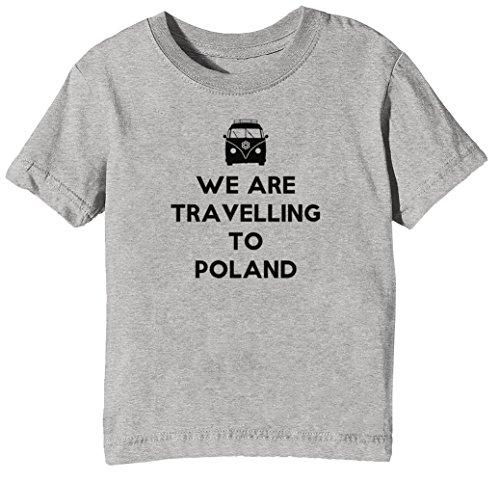 20c8f4913de We Are Travelling To Poland Niños Unisexo Niño Niña Camiseta Cuello Redondo  Gris Manga Corta Tamaño