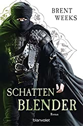 Schattenblender: Roman (Licht-Saga (The Lightbringer) 4)