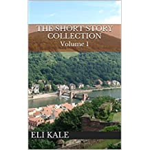 The Short Story Collection: Volume 1