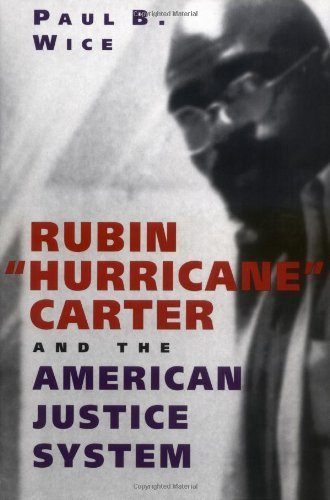Rubin Hurricane Carter and the American Justice System by Paul B Wice (2000-09-30)
