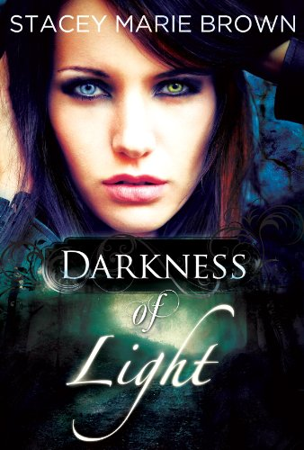 Darkness Of Light (Darkness Series Book 1) (English Edition) von [Brown, Stacey Marie]