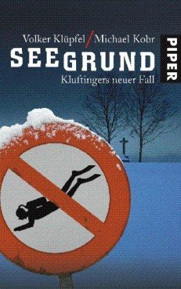 Buchseite und Rezensionen zu 'Seegrund: Kluftingers neuer Fall' von Volker Klüpfel