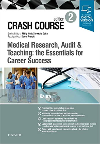 Crash Course Medical Research, Audit and Teaching: the Essentials for Career Success