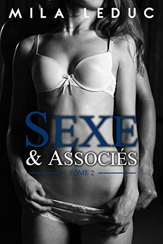 Sexe & Associés - TOME 2: (Nouvelle érotique, Soumission, Alpha Male)
