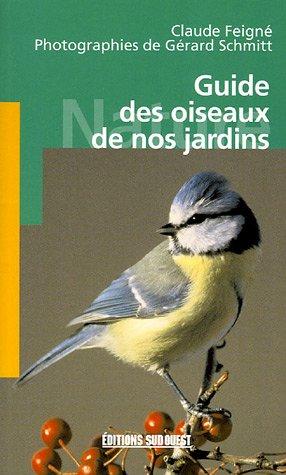 Guide des oiseaux de nos jardins