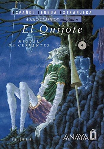 Nuevo Sueña: El Quijote (Lecturas - Audio Clásicos Adaptados - Nivel Superior) por Miguel de Cervantes