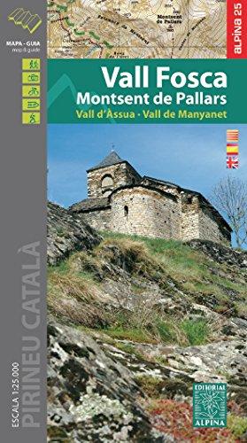 Vall Fosca - Monstsent de Pallars - Vall d'Assua 2016