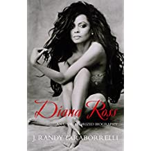 Diana Ross: The Unauthorized Biography