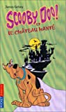 """Afficher """"Scooby-Doo ! n° 1<br /> Scooby-Doo et et le château hanté"""""""
