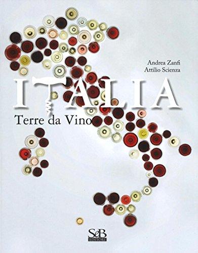Italia. Terra di vini. Ediz. a colori