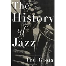 The History of Jazz by Ted Gioia (1998-12-17)