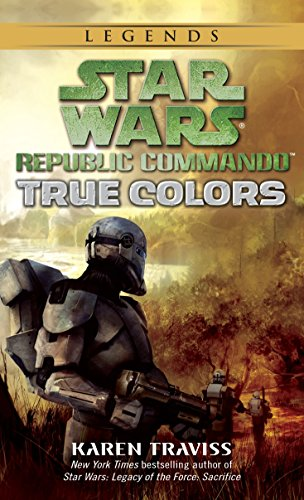 True Colors: Star Wars Legends (Republic Commando) Cover Image