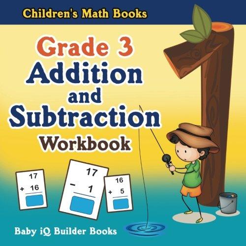 Grade 3 Addition and Subtraction Workbook   Children's Math Books