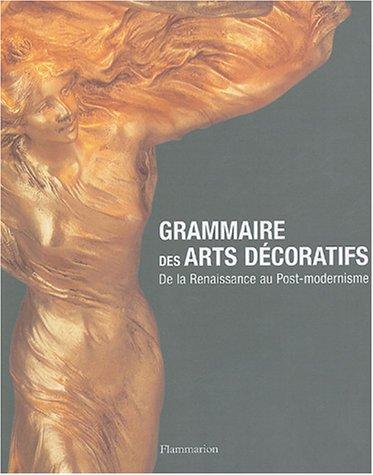 Grammaire des arts décoratifs : De la Renaissance...