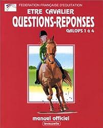 Galops 1 à 4, manuel de questions/réponses