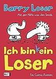 Ich bin (k)ein Loser (Barry Loser, Band 1)