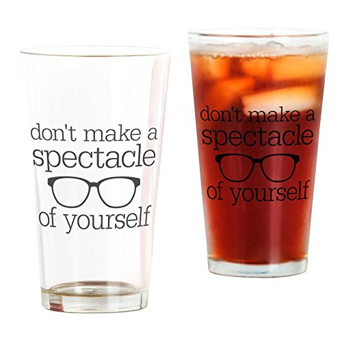 CafePress Spectacle of Yourself Pint-Glas farblos