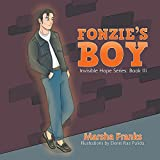 Fonzie'S Boy: Invisible Hope Series: Book Iii (English Edition)