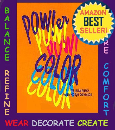 Power Color Volume 3. How to Balance and Change Your Life with Color (Your ColorScope Color Personality) (English Edition) - Color Enhancer