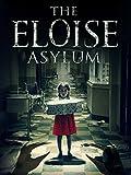 The Eloise Asylum