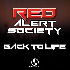 Red Alert Society-Back To Life