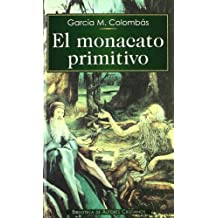 El monacato primitivo (NORMAL)