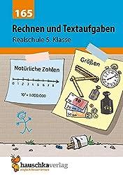 Rechnen und Textaufgaben - Realschule 5. Klasse, A5- Heft (Mathematik: Textaufgaben/Sachaufgaben, Band 165)
