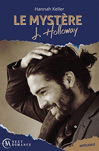 Le Mystère J. Holloway - L'intégrale par [Keller, Hannah]