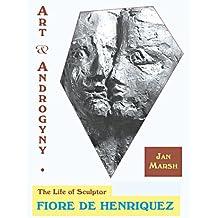 Art and Androgyny: The Life of Sculptor Fiore De Henriquez