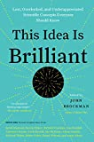 #4: This Idea Is Brilliant: Lost, Overlooked, and Underappreciated Scientific Concepts Everyone Should Know