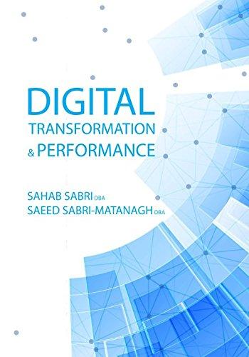 Digital Transformation and Performance por Dr Sahab Sabri DBA