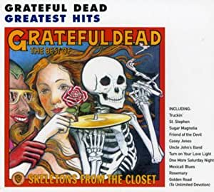 Skeletons from the Closet : The Best of Grateful Dead
