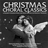 Christmas Choral Classics: 21 Favourite Christmas Carols and Songs for Choir and Symphony Orchestra