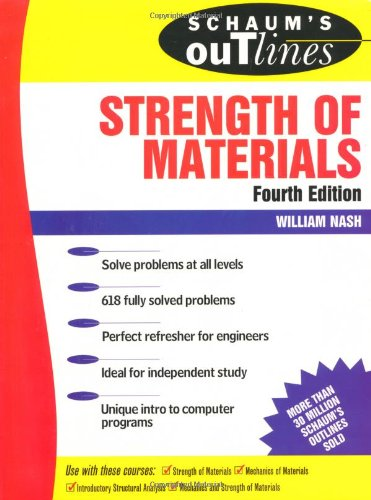 Schaum's Outline of Strength of Materials (Schaum's Outline Series) por William Nash