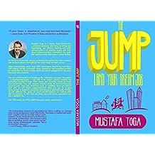 The Jump: Land Your Dream Job (English Edition)