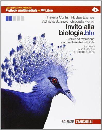 Invito alla biologia.blu. Cellula ed evoluzione-Biodiversit. Per le Scuole superiori. Con espansione online