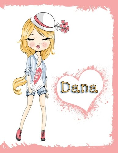 Dana: Personalized Journal, Diary, Notebook, 105 Lined Pages, Christmas, Birthday, Friendship Gifts for Girls, Teens, and Women, Book Size 8 1/2