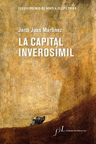 La capital inverosímil de Jordi Juan