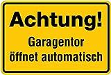 Schild Alu Achtung Garagentor öffnet automatisch 200x300mm