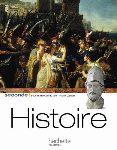 Histoire Seconde Livre Élève Grand Format Edition 2010 par Jean-Michel Lambin, Julien Dochez, Anne-Claire Lefebvre, Marcel Spisser, Jean-Luc Villette, José Zimniak