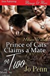 Prince of Cats Claims a Mate or Two [...