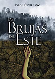 Las brujas del Este par Jorge Sevillano