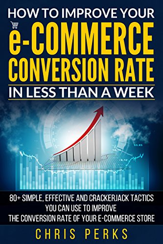 how-to-improve-your-e-commerce-conversion-rate-in-less-than-a-week-80-simple-effective-and-crackerja